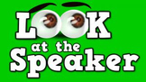 Look at the Speaker! (video)