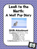 Look to the North: A Wolf Pups Diary - Skills Assessment