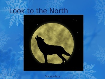 """""""Look to the North"""" Vocabulary"""
