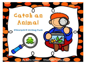 Look what I caught! Descriptive Writing Pack