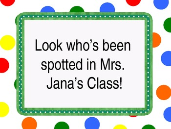 Look who's been spotted Editable File