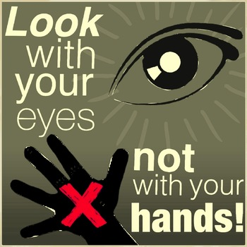 Look with your eyes