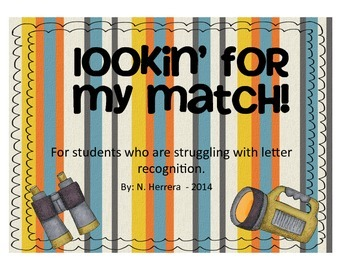 Lookin' for my match! - Letter Recognition