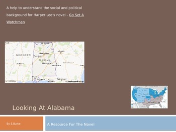 "Looking At Alabama, A Resource For the novel ""Watchman"" by Harper Lee"