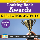 Looking Back Reflection Activity • End of Year Awards + Di