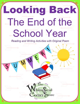 Looking Back  The End of the School Year  Reading & Writing Activities