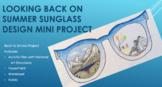 Looking Back on Summer Sunglass Design Mini Project - Back to School Art!