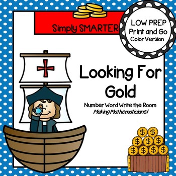 Looking For Gold:  LOW PREP Columbus Day Themed Number Word Write the Room