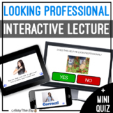 Unit 1 Looking Professional - Digital Interactive Lecture