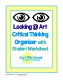 Looking at Art and Responding: Critical Thinking Graphic Organizer