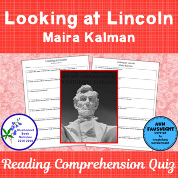 Looking at Lincoln A Bluebonnet Award Nominee Reading Comprehension Quiz