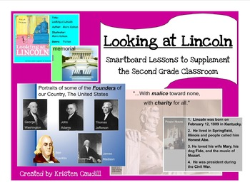 Looking at Lincoln ~ Smartboard Lessons to Supplement the 2nd Grade Class