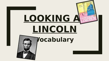 Looking at Lincoln Vocabulary Pwrpt.