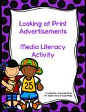 Media Literacy - Looking at Print Advertisements