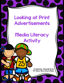 Media Literacy - Looking at Print Advertisements