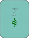 Looking at soil