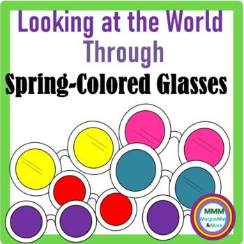 Looking at the World Through Spring Colored Glasses-Poetry