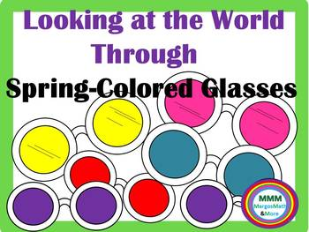 Looking at the World through Spring Colored Glasses Writing