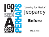 "Looking for Alaska ""Before"" Jeopardy"
