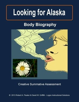 Looking for Alaska: Body Biography-Creative Summative Assessment