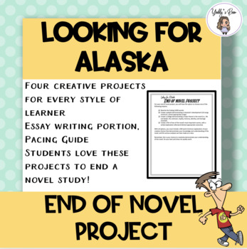 Looking for Alaska End of Novel Project CCSS Aligned