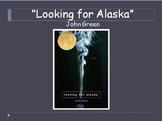 Looking for Alaska PPT