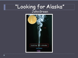 Looking for Alaska PPT