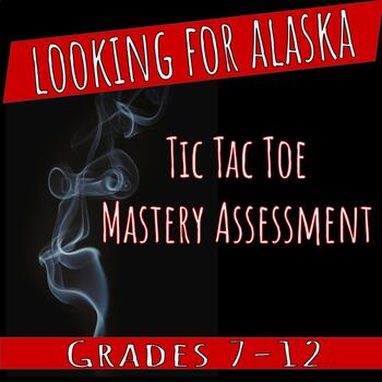 Looking for Alaska: Tic Tac Toe Mastery Assessment