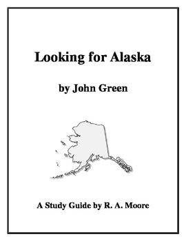 """Looking for Alaska"" by John Green: A Study Guide"