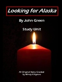 Looking for Alaska by John Green Study Unit