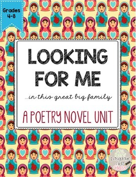 Looking for Me: ...in This Great Big Family CCSS Poetry Novel Study Unit