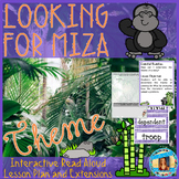 Looking for Miza Theme Interactive Read Aloud Lesson Plan
