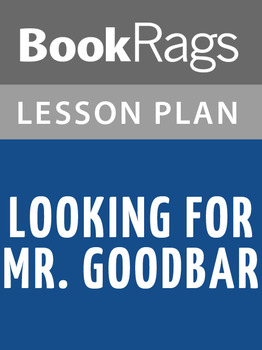 Looking for Mr. Goodbar Lesson Plans
