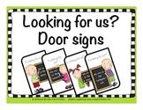 'Looking for Us' Door sign 4