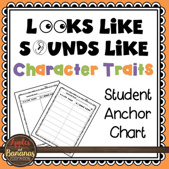 Looks Like Sounds Like Character Traits Student Anchor Chart FREEBIE