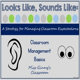 Looks Like Sounds Like Classroom Expectations Posters
