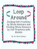 Dividing Fractions with Models and Number Lines Task Cards - Loop Around