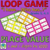 Loop Game - Place Value - Multipy and Divide numbers by 1000 (whole and decimal)