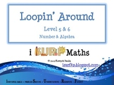 Loopin' Around: Level 5 & 6 - Number