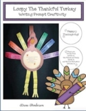"""Loopy the Thankful Turkey"" Thanksgiving Craft Writing Prompt"