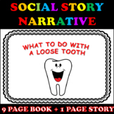 Loose Tooth Social Story Narrative with Visuals (EDITABLE;