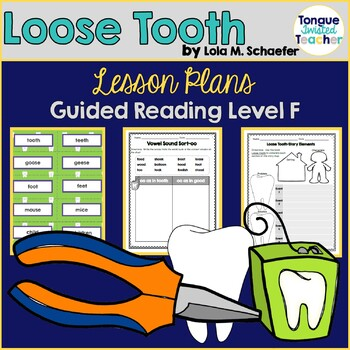Loose Tooth by Lola M. Schaefer, Guided Reading Lesson Pla