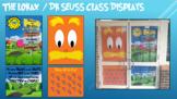 Lorax / Dr Suess Themed Classroom Door / Wall Display
