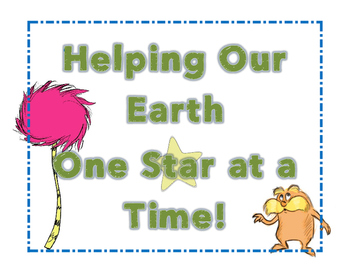 Lorax Helping Our Earth Star Student Poster