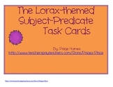 Lorax: Subject-Predicate Task Cards