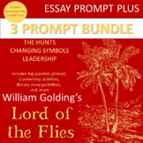Lord of the Flies Essay: 3 Prompt Bundle