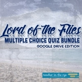 Lord of the Flies ALL Chapters Quizzes for Google Drive™ D