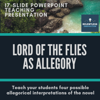 Lord of the Flies Allegorical Powerpoint Presentation