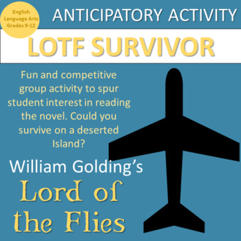 Lord of the Flies: Anticipatory Survival Activity