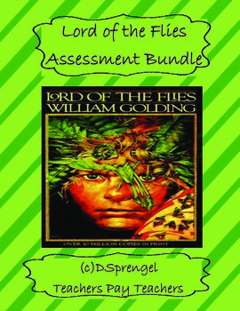 Lord of the Flies Assessment Bundle Quizzes and Test